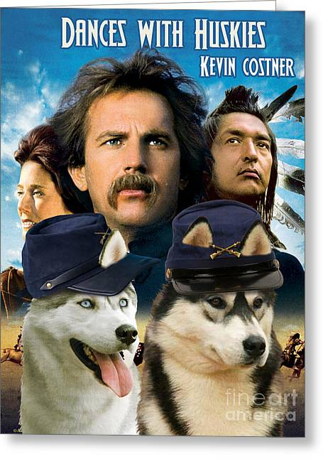 Husky Art Greeting Cards - Siberian Husky Art Canvas Print - Dances with Wolves Movie Poster Greeting Card by Sandra Sij
