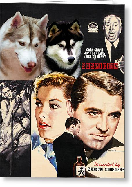 Husky Art Greeting Cards - Siberian Husky Art Canvas Print - Suspicion Movie Poster Greeting Card by Sandra Sij