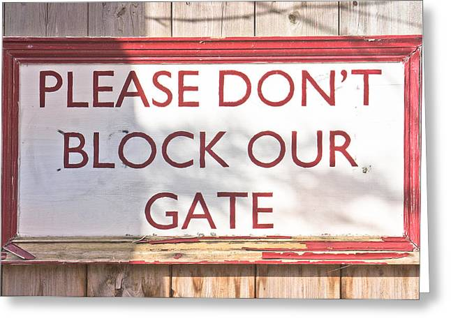Polite Greeting Cards - Sign on gate Greeting Card by Tom Gowanlock