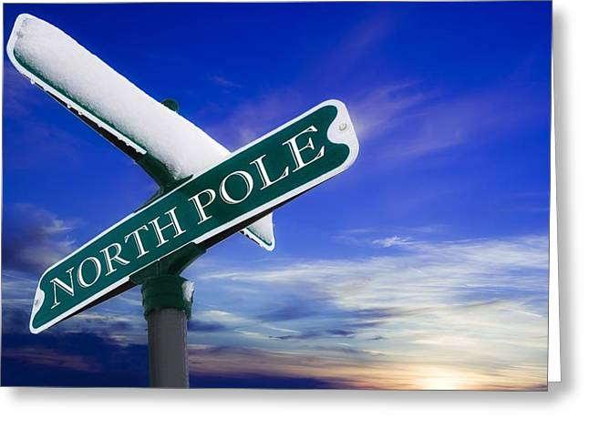 Special Occasion Greeting Cards - Signpost To The North Pole Greeting Card by Chris Knorr