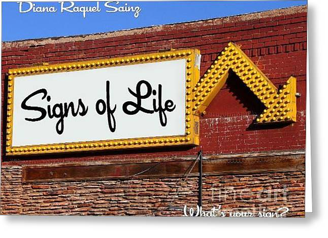Store Fronts Greeting Cards - Signs of Life Book by Diana Raquel Sainz Greeting Card by Diana Sainz