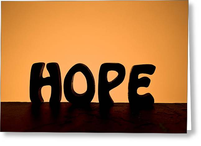Satisfaction Greeting Cards - Silhouette Single Word HOPE Greeting Card by Donald  Erickson