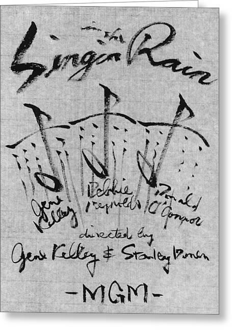 1952 Movies Greeting Cards - Singin In The Rain Poster Greeting Card by Kim Kimura