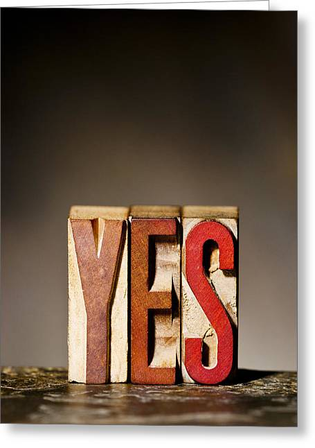 Positive-attitude Greeting Cards - Single Word YES  Greeting Card by Donald  Erickson