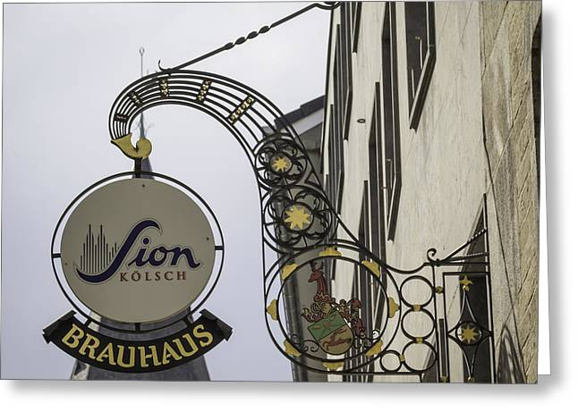 Bier Greeting Cards - Sion Kolsch Brauhaus Sign Cologne Germany Greeting Card by Teresa Mucha