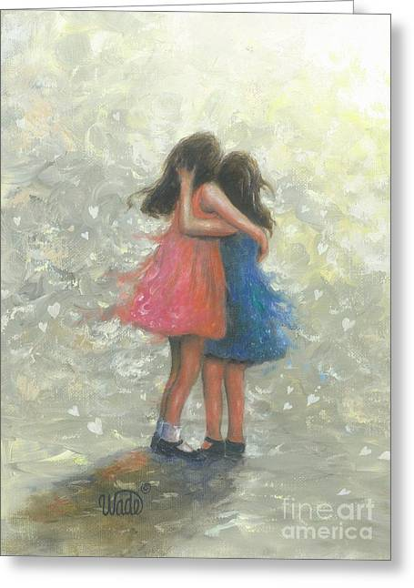 Vickie Wade Paintings Greeting Cards - Sister Hug Greeting Card by Vickie Wade