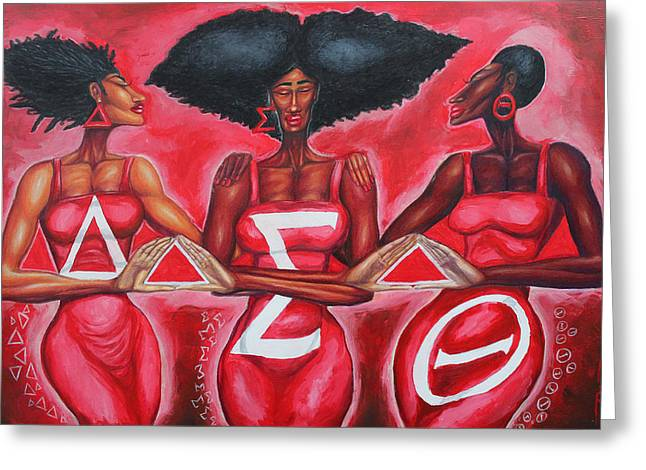 Theta Greeting Cards - Sisterly Love Delta Sigma Theta Greeting Card by The Art of DionJa