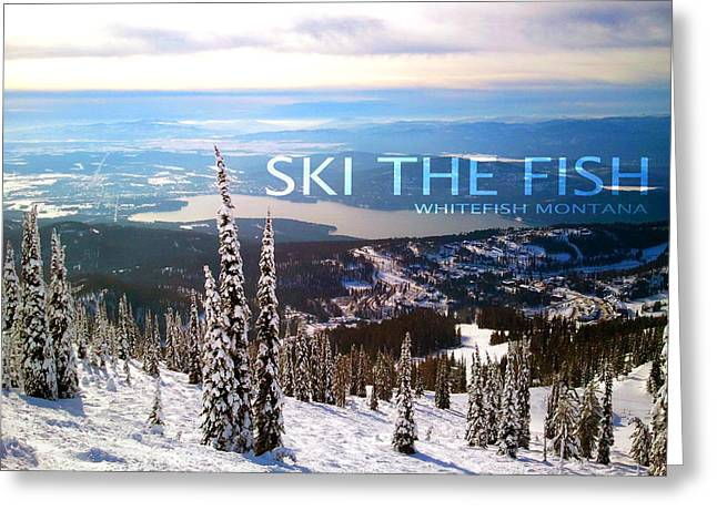 Teshia Art Greeting Cards - Ski the Fish Whitefish Montana Greeting Card by Teshia Art