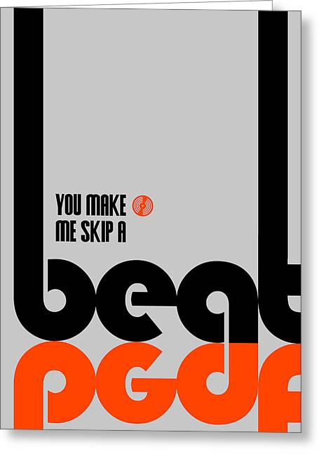 Skip A Beat Poster Greeting Card by Naxart Studio