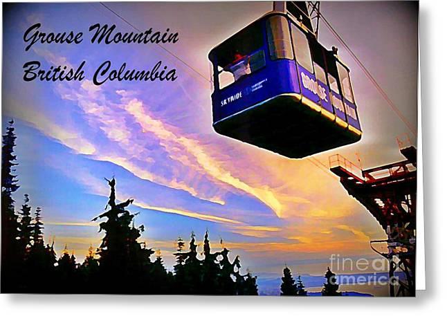 Ski Art Greeting Cards - Skyride at Grouse Mountain British Columbia Canada Greeting Card by John Malone