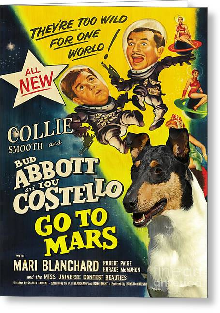 Costello Greeting Cards - Smooth Collie Art Canvas Print - Abbott and Costello Movie Poster Greeting Card by Sandra Sij