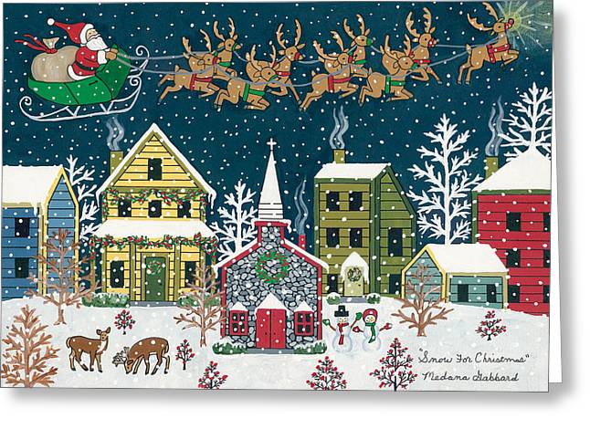 Rudolph Greeting Cards - Snow For Christmas Greeting Card by Medana Gabbard