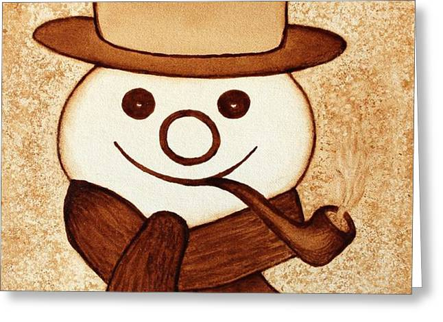 Snowman with pipe and topper original coffee painting Greeting Card by Georgeta  Blanaru