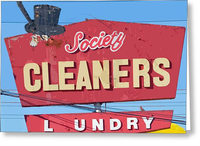 High Society Photographs Greeting Cards - Society Cleaners Greeting Card by Charlette Miller