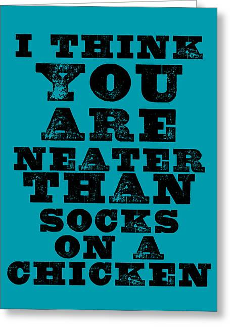 Just Because Greeting Cards - Socks on a Chicken Greeting Card by Brandon Addis