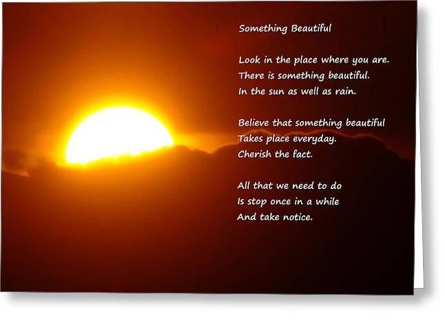 Sunset Posters Greeting Cards - Something Beautiful  Greeting Card by Jeff  Swan