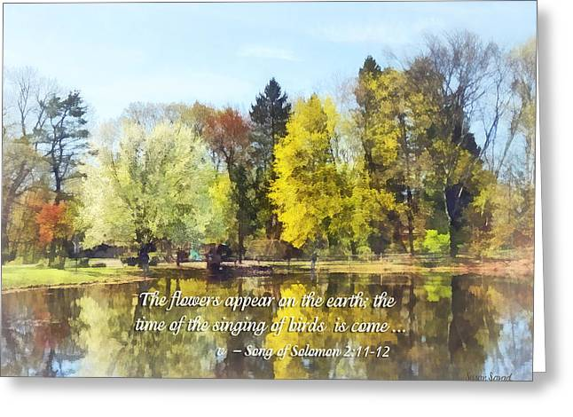 Song Of Solomon 2 11-12 -  The Flowers Appear  Greeting Card by Susan Savad