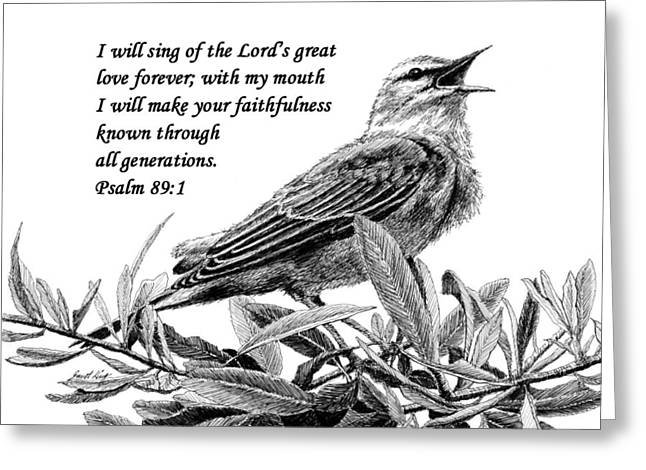 Janet King Greeting Cards - Songbird Drawing with Scripture Greeting Card by Janet King