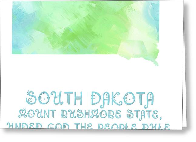 South Dakota Map Greeting Cards - South Dakota - Mount Rushmore State - Coyote State - Map - State Phrase - Geology Greeting Card by Andee Design