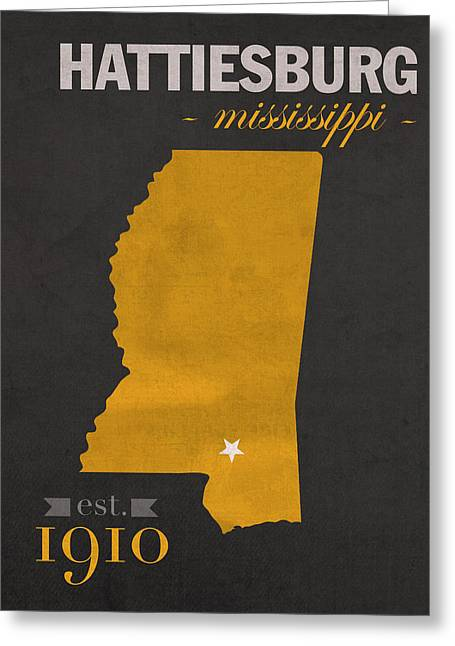 Southern Colleges Greeting Cards - Southern Mississippi Golden Eagles Hattiesburg College Town State Map Poster Series No 099 Greeting Card by Design Turnpike