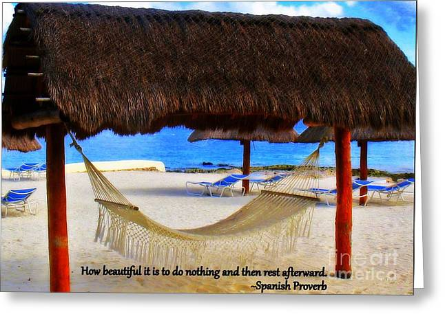 Spanish Proverb Greeting Card by Patti Whitten