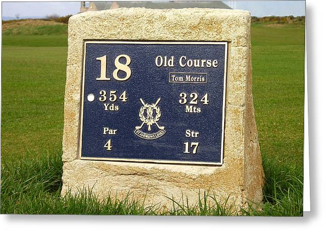 The Link Photographs Greeting Cards - St. Andrews Links Golf Course Tom Morris 18th Hole Marker Greeting Card by Rich Image