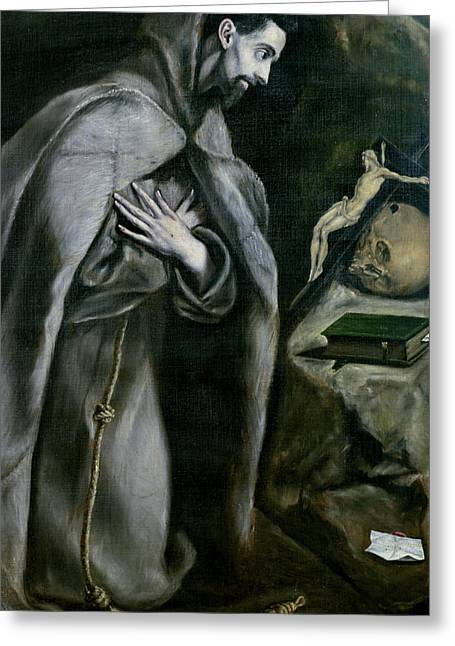 Franciscans Greeting Cards - St Francis of Assisi Greeting Card by El Greco Domenico Theotocopuli