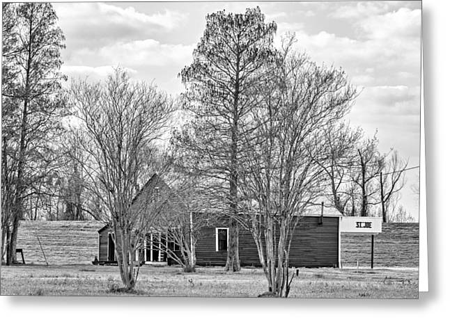 Delta Town Greeting Cards - St Joe Louisiana BW Greeting Card by Steve Harrington