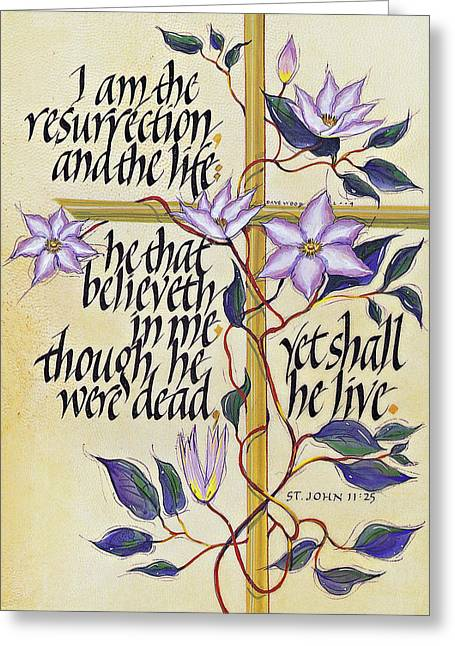 Acrylic Calligraphy Print Greeting Cards - St John 11 Greeting Card by Dave Wood