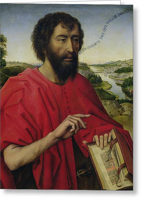 St John The Baptist, Left Hand Panel Of The Triptych Of The Braque Family Greeting Card by Rogier van der Weyden