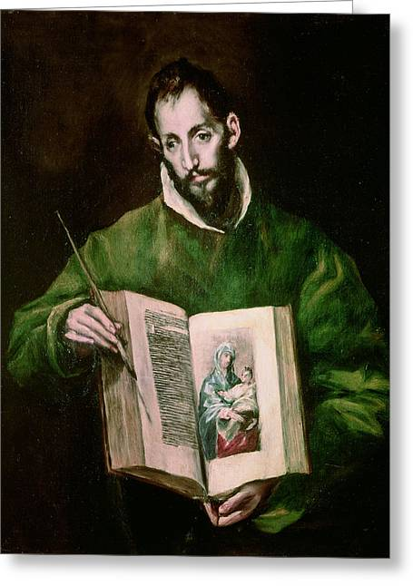 Patron Saint Greeting Cards - St. Luke Oil On Canvas Greeting Card by El Greco