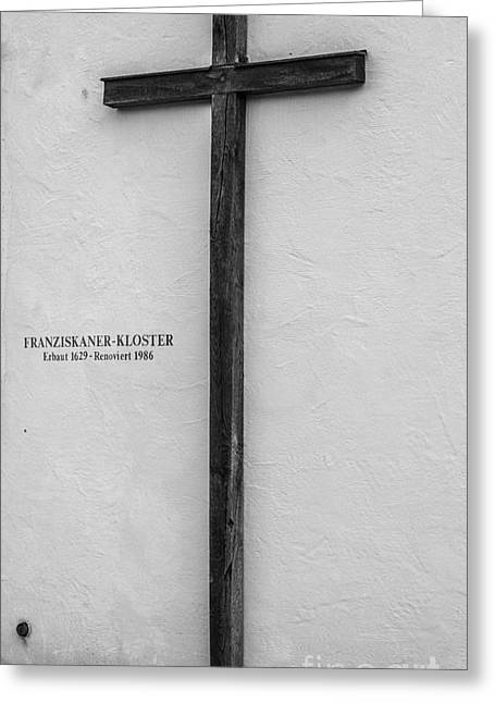 Kloster Greeting Cards - Franciscan Monastery Cross - Fussen - Germany Greeting Card by Gary Whitton