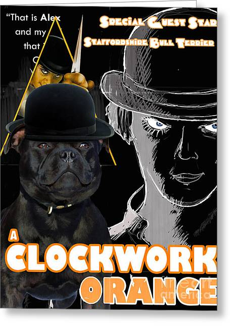 Staffordshire Bull Terrier Greeting Cards - Staffordshire Bull Terrier Art Canvas Print - A Clockwork Orange Movie Poster Greeting Card by Sandra Sij
