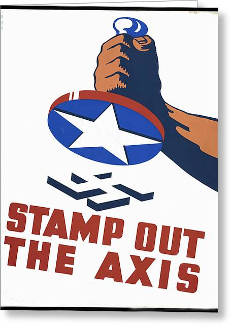 Swastika Greeting Cards - Stamp Out The Axis Greeting Card by Unknown
