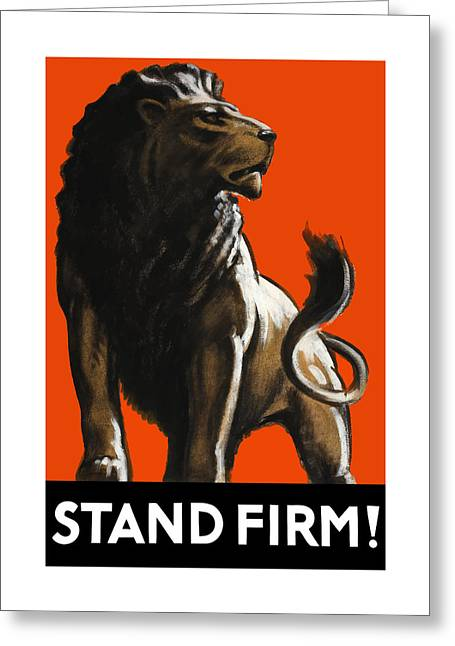 British Propaganda Greeting Cards - Stand Firm Lion - WW2 Greeting Card by War Is Hell Store