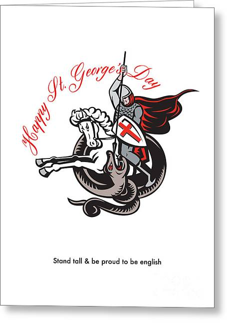 Brandishing Greeting Cards - Stand Tall Proud English Happy St George Stand Retro Poster Greeting Card by Aloysius Patrimonio