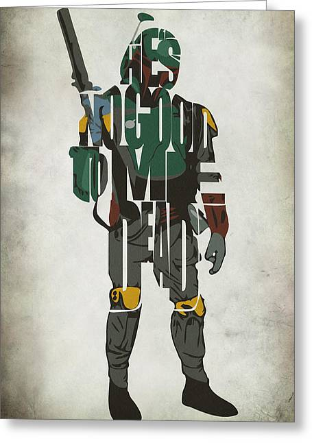 Typographic Digital Art Greeting Cards - Star Wars Inspired Boba Fett Typography Artwork Greeting Card by Ayse Deniz