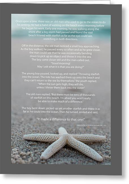 Helpful Greeting Cards - Starfish Make a Difference  Greeting Card by Terry DeLuco
