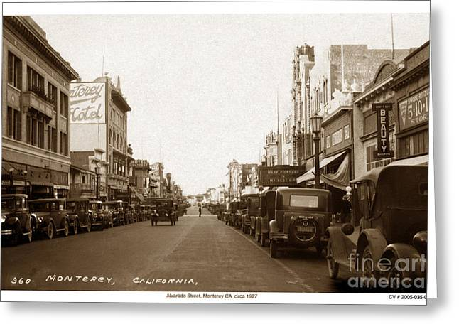 Recently Sold -  - Old Street Greeting Cards - State Theatre Alvarado Street Monterey California  circa 1927 Greeting Card by California Views Mr Pat Hathaway Archives