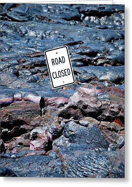 Roadblock Greeting Cards - Stating the Obvious Greeting Card by Christi Kraft