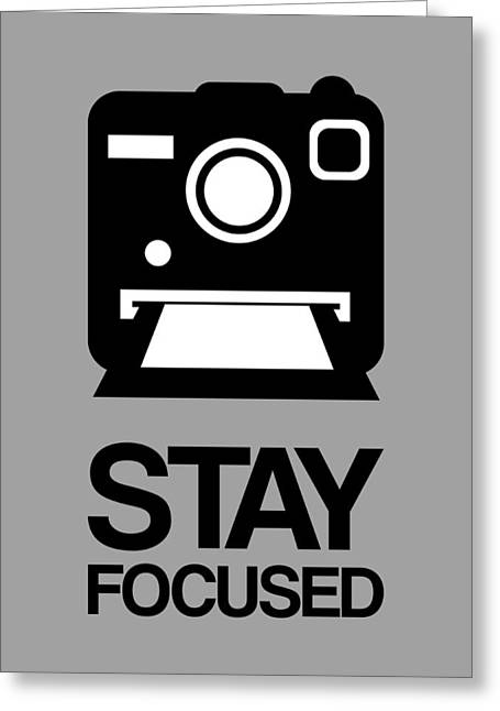 Stay Focused Polaroid Camera Poster 1 Greeting Card by Naxart Studio