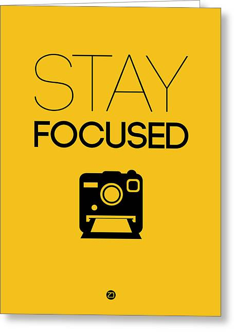 Stay Focused Poster 2 Greeting Card by Naxart Studio