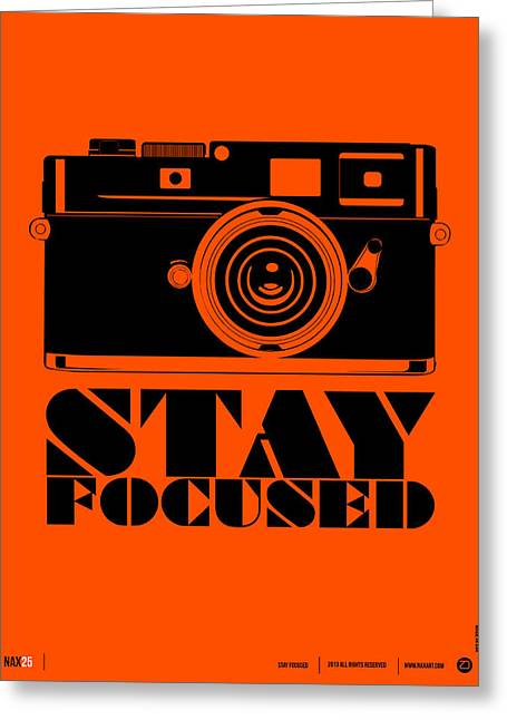 Funny Greeting Cards - Stay Focused Poster Greeting Card by Naxart Studio