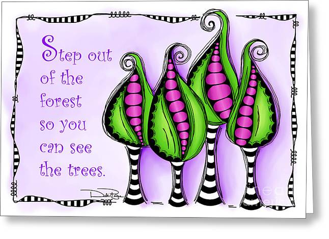 Laws Of Thought Greeting Cards - Step Out of the Forest Greeting Card by Debi Payne