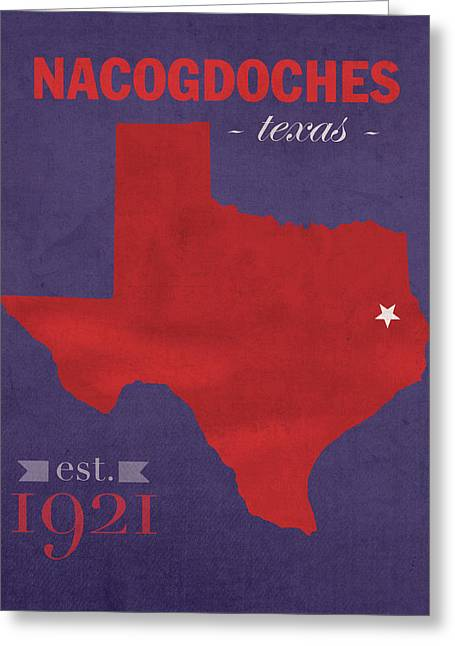 Austin Mixed Media Greeting Cards - Stephen F Austin University Lumberjacks Nacogdoches Texas College Town Map Poster Series No 129 Greeting Card by Design Turnpike