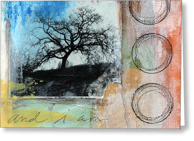 Nature Collage Greeting Cards - Still Here Greeting Card by Linda Woods