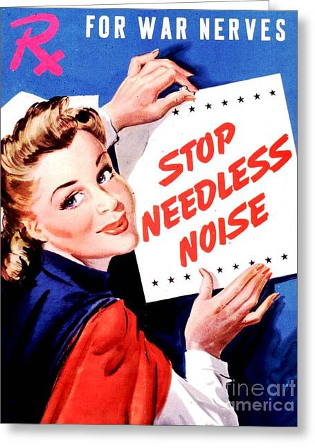 Needless Greeting Cards - Stop Needless Noise Greeting Card by Reproduction