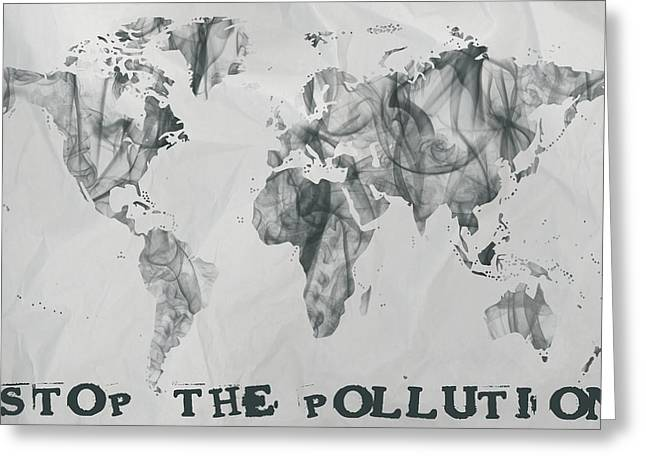 Tablets Greeting Cards - Stop the pollution world map smoke Greeting Card by Eti Reid