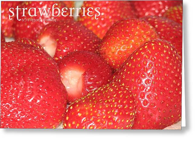 Local Food Greeting Cards - Strawberries Greeting Card by Cleaster Cotton