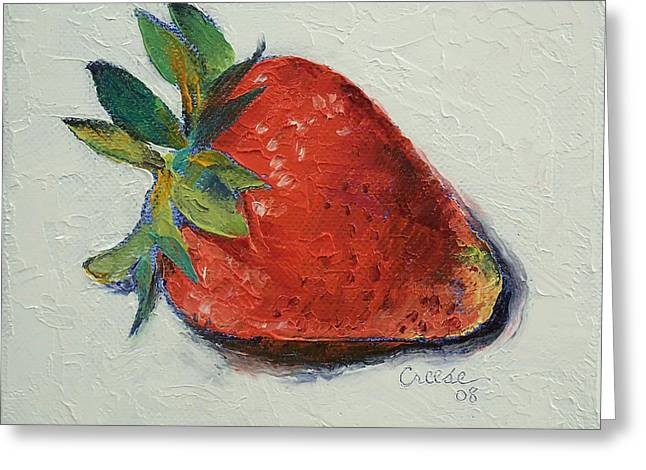 Strawberry Paintings Greeting Cards - Strawberry Greeting Card by Michael Creese